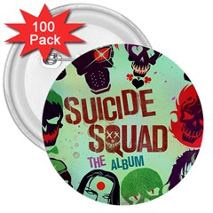 Panic! At The Disco Suicide Squad The Album 3  Buttons (100 Pack)  by Onesevenart
