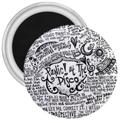 Panic! At The Disco Lyric Quotes 3  Magnets by Onesevenart