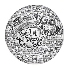 Panic! At The Disco Lyric Quotes Round Filigree Ornament (two Sides) by Onesevenart