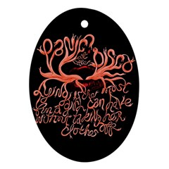 Panic At The Disco   Lying Is The Most Fun A Girl Have Without Taking Her Clothes Oval Ornament (two Sides) by Onesevenart