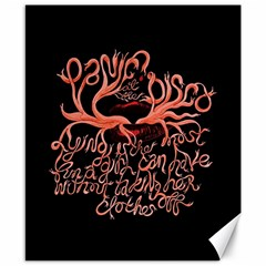 Panic At The Disco   Lying Is The Most Fun A Girl Have Without Taking Her Clothes Canvas 8  X 10  by Onesevenart