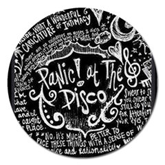 Panic ! At The Disco Lyric Quotes Magnet 5  (round) by Onesevenart