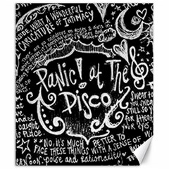Panic ! At The Disco Lyric Quotes Canvas 20  X 24   by Onesevenart