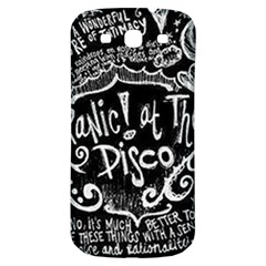 Panic ! At The Disco Lyric Quotes Samsung Galaxy S3 S Iii Classic Hardshell Back Case by Onesevenart