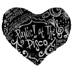 Panic ! At The Disco Lyric Quotes Large 19  Premium Heart Shape Cushions by Onesevenart