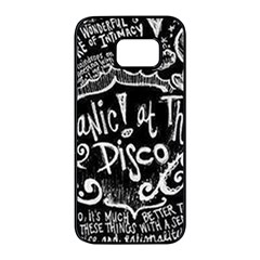 Panic ! At The Disco Lyric Quotes Samsung Galaxy S7 Edge Black Seamless Case by Onesevenart
