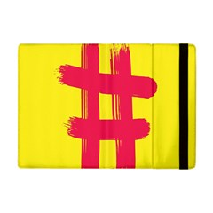 Fun Ain t Gone Fence Sign Red Yellow Flag Apple Ipad Mini Flip Case by Mariart