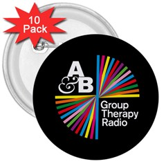 Above & Beyond  Group Therapy Radio 3  Buttons (10 Pack)  by Onesevenart