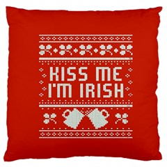 Kiss Me I m Irish Ugly Christmas Red Background Large Flano Cushion Case (two Sides) by Onesevenart