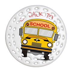 Back To School   School Bus Round Filigree Ornament (two Sides) by Valentinaart