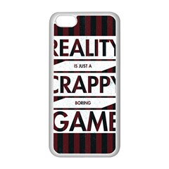 Reality Is Just A Crappy Boring Game Apple Iphone 5c Seamless Case (white) by Zhezhe