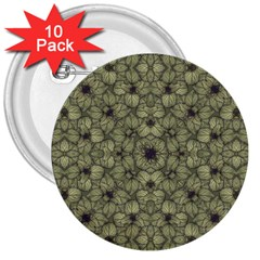 Stylized Modern Floral Design 3  Buttons (10 Pack)  by dflcprints