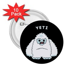 Yeti 2 25  Buttons (10 Pack)  by Valentinaart