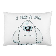 Yeti   I Saw A Man Pillow Case by Valentinaart