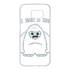 Yeti   I Saw A Man Samsung Galaxy S7 Edge White Seamless Case by Valentinaart