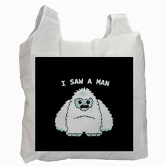 Yeti   I Saw A Man Recycle Bag (one Side) by Valentinaart