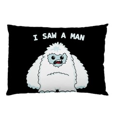 Yeti   I Saw A Man Pillow Case (two Sides) by Valentinaart