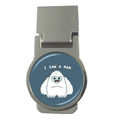 Yeti   I Saw A Man Money Clips (round)  by Valentinaart