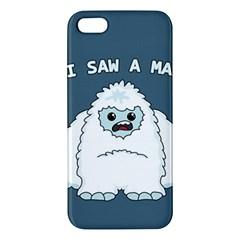 Yeti   I Saw A Man Iphone 5s/ Se Premium Hardshell Case by Valentinaart
