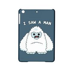 Yeti   I Saw A Man Ipad Mini 2 Hardshell Cases by Valentinaart