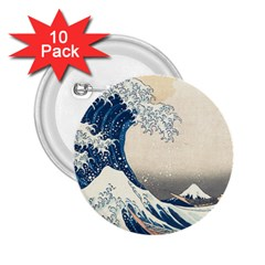 The Classic Japanese Great Wave Off Kanagawa By Hokusai 2 25  Buttons (10 Pack)  by PodArtist