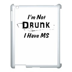 I m Not Drunk I Have Ms Multiple Sclerosis Awareness Apple Ipad 3/4 Case (white) by roadworkplay