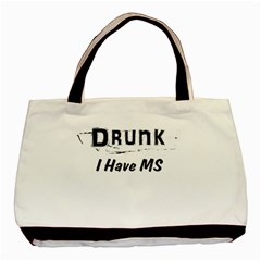I m Not Drunk I Have Ms Multiple Sclerosis Awareness Basic Tote Bag by roadworkplay