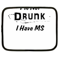 I m Not Drunk I Have Ms Multiple Sclerosis Awareness Netbook Case (xxl)  by roadworkplay