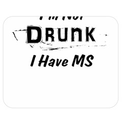 I m Not Drunk I Have Ms Multiple Sclerosis Awareness Double Sided Flano Blanket (medium)  by roadworkplay