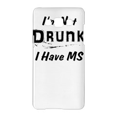I m Not Drunk I Have Ms Multiple Sclerosis Awareness Samsung Galaxy A5 Hardshell Case  by roadworkplay
