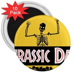 Jurassic Dad Dinosaur Skeleton Funny Birthday Gift 3  Magnets (10 Pack)  by PodArtist