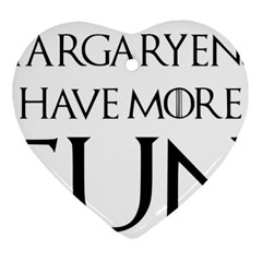 Targaryens Have More Fun   Blondes Have More Fun Black Ornament (heart) by PodArtist