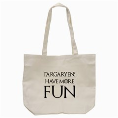 Targaryens Have More Fun   Blondes Have More Fun Black Tote Bag (cream) by PodArtist