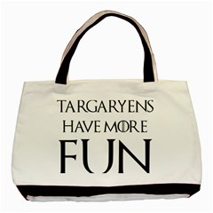 Targaryens Have More Fun   Blondes Have More Fun Black Basic Tote Bag by PodArtist