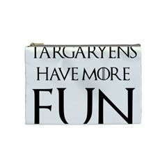 Targaryens Have More Fun   Blondes Have More Fun Black Cosmetic Bag (medium)  by PodArtist