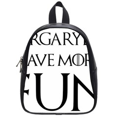 Targaryens Have More Fun   Blondes Have More Fun Black School Bag (small) by PodArtist