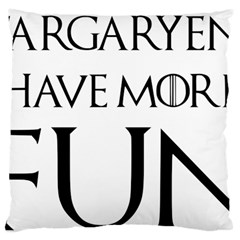 Targaryens Have More Fun   Blondes Have More Fun Black Large Cushion Case (one Side) by PodArtist