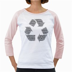 Recycling Generosity Consumption Girly Raglans