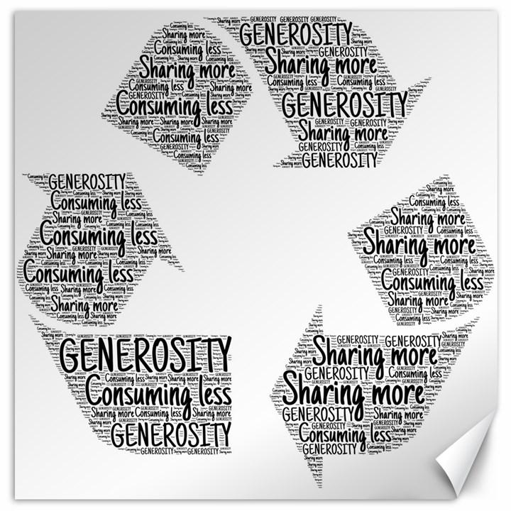 Recycling Generosity Consumption Canvas 16  x 16