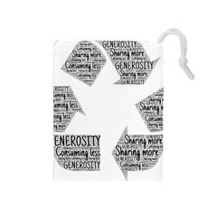 Recycling Generosity Consumption Drawstring Pouches (medium)