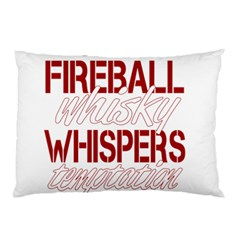 Fireball Whiskey Humor  Pillow Case by crcustomgifts