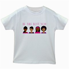 Black Girls Be The Best You Kids White T Shirts by kenique