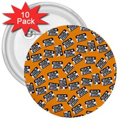 Pattern Halloween  3  Buttons (10 Pack)  by iCreate