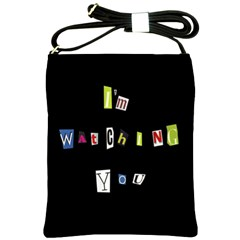I Am Watching You Shoulder Sling Bags by Valentinaart