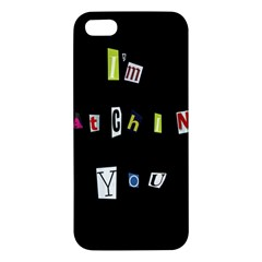 I Am Watching You Apple Iphone 5 Premium Hardshell Case by Valentinaart