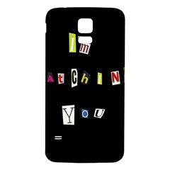 I Am Watching You Samsung Galaxy S5 Back Case (white) by Valentinaart