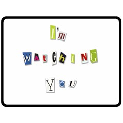 I Am Watching You Double Sided Fleece Blanket (large)  by Valentinaart
