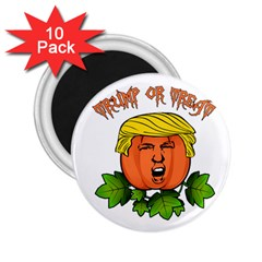 Trump Or Treat  2 25  Magnets (10 Pack)  by Valentinaart