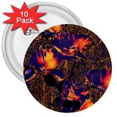 Amazing Glowing Flowers 2a 3  Buttons (10 Pack)  by MoreColorsinLife