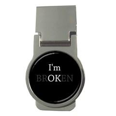 I Am Ok   Broken Money Clips (round)  by Valentinaart